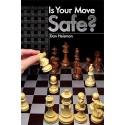 Dan Heisman - Is Your Move Safe? (K-5160)