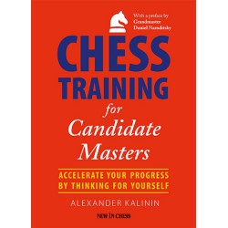 A. Kalinin - Chess Training for Candidate Masters (K-5226)