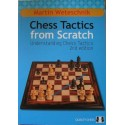 Chess Tactics from Scratch - UCT 2nd Edition by Martin Weteschnik ( K-3265 )