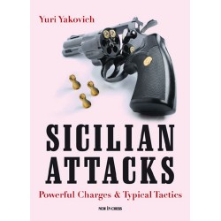 Yury Yakovich - Sicilian Attacks Powerful Charges & Typical Tactics (K-3396)