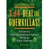 Valeri Bronznik - 1.d4 - Beat the Guerrillas (K-3516)