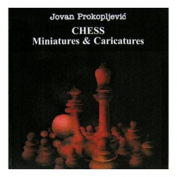 "Jovan Prokopljevic ""Chess Miniatures & Caricatures"" (K-2284)"
