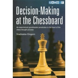 Decision-making at the chessboard by Viacheslav Eingorn