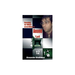Alexander Khalifman - Opening for White according to Anand 1.e4, Vol. 12 K-421/12