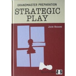 Grandmaster Preparation - Strategic Play by Jacob Aagaard (K-3515)