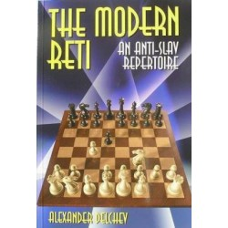 "A.Delchev ""The Modern Reti.An Anti-Slav Repertoire"" ( K-3500 )"
