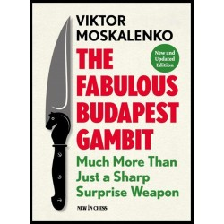 The Fabulous Budapest Gambit: Much more Than Just a Sharp Surprise Weapon (K-5294)