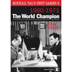 Mikhail Tal's Best Games 2 - The World Champion by Tibor Karolyi (K-5301)