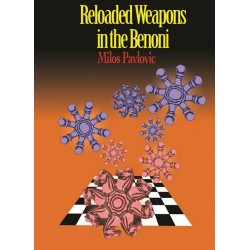 Reloaded Weapons in the Benoni by Milos Pavlovic (K-5307)