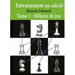 Entraînement Au Calcul Tome 1: Millieux De Jeu (K-5308)
