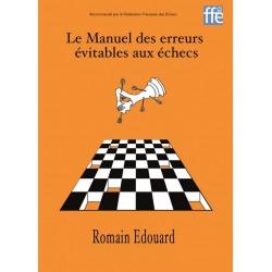 Le Manuel des erreurs évitables aux échecs by Romain Edouard (K-5317)