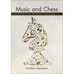 Music and Chess: Apollo meets Caissa by Achilleas Zographos (K-5348)