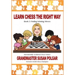 Learn Chess The Right Way. Book 5 Finding Winning Moves - Susan Polgar (K-5349/5)