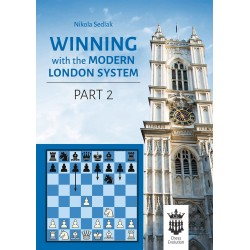 Winning with the Modern London System. Part 2 - Nikola Sedlak (K-5359)