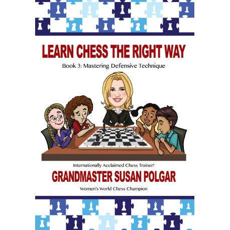 Learn Chess The Right Way. Book 3