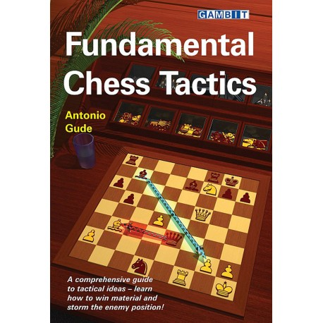 Fundamental Chess Tactisc by Antonio Gude (K-5374)