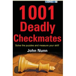 "Nunn John ""1001 Deadly Checkmates. Solve the puzzles and measure your skill!"" (K-3407)"