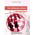 The Schliemann Defence: Move by Move by Junior Tay (K-5415)