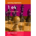 Opening Repertoire: 1 e4 by Cyrus Lakdawala (K-5419)