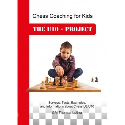 GM Thomas Luther - Chess Coaching For Kids: THE U10 - PROJECT (K-5565)