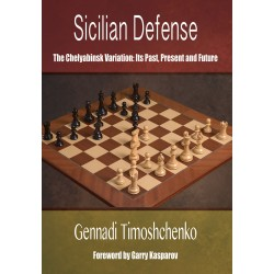 Gennadi Timoshchenko - Sicilian Defense The Chelyabinsk Variation (K-5569)