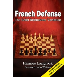Hannes Langrock - French Defense: The Solid Rubinstein Variation: Second edition. (K-5570)