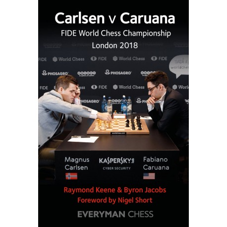 B. Jacobs, R. Keene - Carlsen v Caruana: FIDE World Chess Championship London 2018 (K-5587)