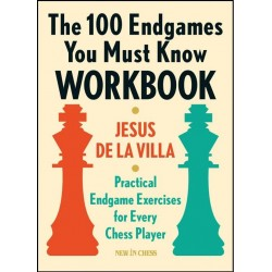 Jesus De la Villa -The 100 Endgames You Must Know Workbook (K-5616)