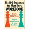 Jesus De la Villa -The 100 Endgames You Must Know Workbook (K-5617)