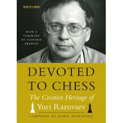 "B. Postovsky, M. Glukhovsky - ""Devoted to Chess: The Creative Heritage of Yuri Razuvaev"" (K-5618)"