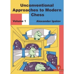"Alexander Ipatov - ""Unconventional Approaches to Modern Chess"" (K-5628)"