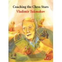 Vladimir Tukmakov - Coaching the Chess Stars (K-5642)