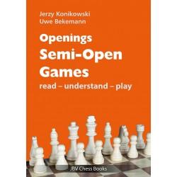 """Jerzy Konikowski, Uwe Bekemann - """"Openings: Semi-Open Games: Read-Understand-Play"""" (K-5644)"""