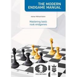 Mastering basic rook endgames - Adrian Mikhalchishin (K-5428)