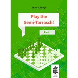 Play the Semi-Tarrasch! Part 2 - Tibor Károlyi (K-5432)