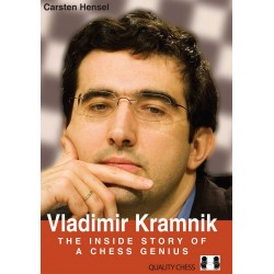 Carsten Hensel - Vladimir Kramnik - The Inside Story of a Chess Genius (K-5559)