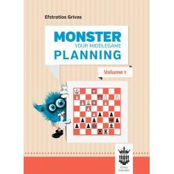 Efstratios Grivas - Monster Your Middlegame Planning - vol. 1 (K-5659)