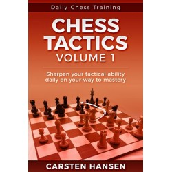 Chess Tactics Vol. 1: Sharpen your tactical ability daily on your way to mastery - Carsten Hansen (K-5664)