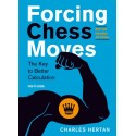 Charles Hertan - Forcing Chess Moves. 4. edition 2019 (K-5708)