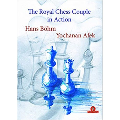 Hans Böhm, Y. Afek - The Royal Chess Couple in Action (K-5713)