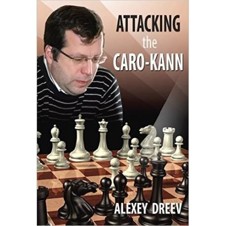 """A. Dreew """"Attacking the Caro-Kann"""" (K-3676)"""