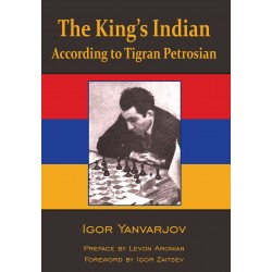Igor Yanvarjov - The King`s Indian According to Tigran Petrosian (K-5685)