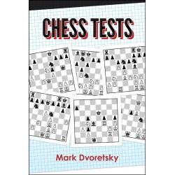 Mark Dvoretsky - Chess Tests: Reinforce Key Skills and Knowledge (K-5755)