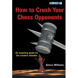 "Simon Williams ""How to Crush Your Chess Opponents"" (K-3006)"