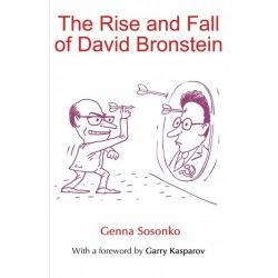 The Rise and Fall of David Bronstein - Genna Sosonko (K-5798)