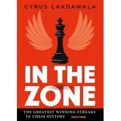 In the Zone: The Greatest Winning Streaks in Chess History - Cyrus Lakdawala (K-5831)