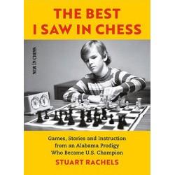 The Best I Saw in Chess -Stuart Rachels (K-5823)