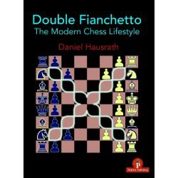 Double Fianchetto: The Modern Chess Lifestyle - Daniel Hausrath (K-5819)
