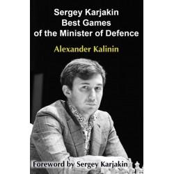 Sergey Karjakin: Best Games of the Minister of Defence - Alexander Kalinin (K-5841)
