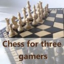 Chess for Three Gamers